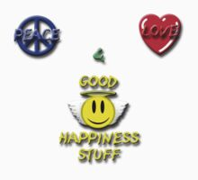 Peace Love Good Happiness Stuff by Scott Ruhs