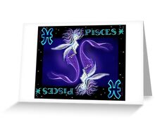 PISCES the 12th sign Greeting Card