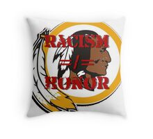 Racism =/= Honor Throw Pillow