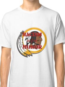 Racism =/= Honor Classic T-Shirt
