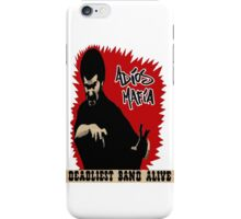 Adios Mafia- Deadliest Band Alive! iPhone Case/Skin