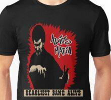 Adios Mafia- Deadliest Band Alive! Unisex T-Shirt