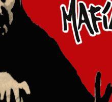 Adios Mafia- Deadliest Band Alive! Sticker