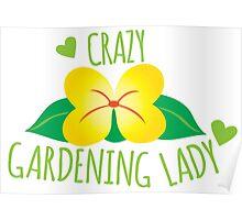 Crazy Gardening Lady Poster