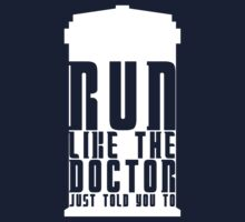 Run Like the Doctor Just Told You To by getgoing