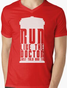 Run Like the Doctor Just Told You To Mens V-Neck T-Shirt