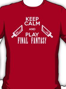 KEEP CALM and play FINAL FANTASY T-Shirt