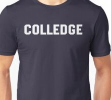 Colledge Animal House Straight Edge college Unisex T-Shirt