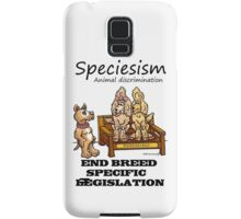 END B.S.L (BREED SPECIFIC LEGISLATION) SPECIESISM Samsung Galaxy Case/Skin