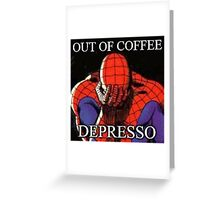 Depressed Spiderman Greeting Card