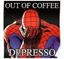 Depressed Spiderman Poster