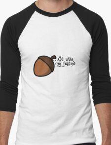 He was... He was... Men's Baseball ¾ T-Shirt