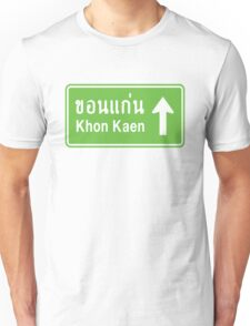 Khon Kaen, Isaan, Thailand Ahead ⚠ Thai Traffic Sign ⚠ Unisex T-Shirt