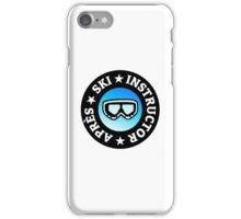 Après-Ski Instructor with Goggles iPhone Case/Skin