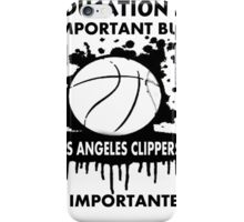 EDUCATION IS IMPORTANT - LOS ANGELES CLIPPERS iPhone Case/Skin