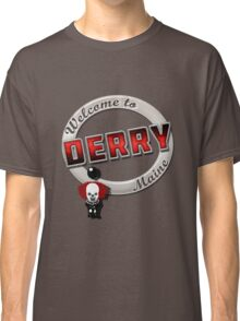 Welcome to Derry Classic T-Shirt