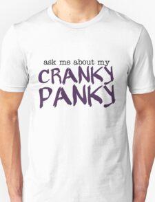Ask Me About My Cranky Panky Pancreatitis T-Shirt