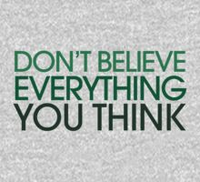 Don't believe everything you think by Boogiemonst