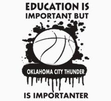 EDUCATION IS IMPORTANT - OKLAHOMA CITY THUNDER by rajsf