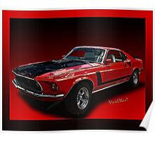 '69 Mustang Mach 1 Street Racer Red Light Runner! Poster