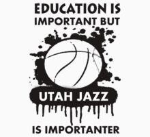 EDUCATION IS IMPORTANT - UTAH JAZZ by rajsf