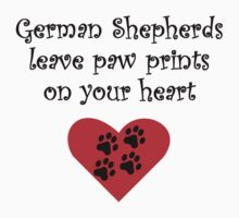 German Shepherds Leave Paw Prints On Your Heart T-Shirt