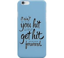 Rocky Balboa - It ain't about... iPhone Case/Skin