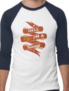 Hell Yes, I Am a Feminist Men's Baseball ¾ T-Shirt