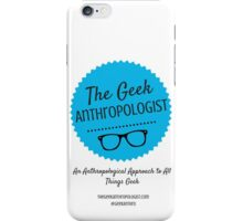 The Geek Anthropologist Logo and Infos iPhone Case/Skin