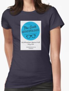 The Geek Anthropologist Logo and Infos Womens Fitted T-Shirt