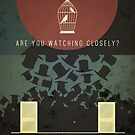 Are You Watching Closely? by Anton Lundin