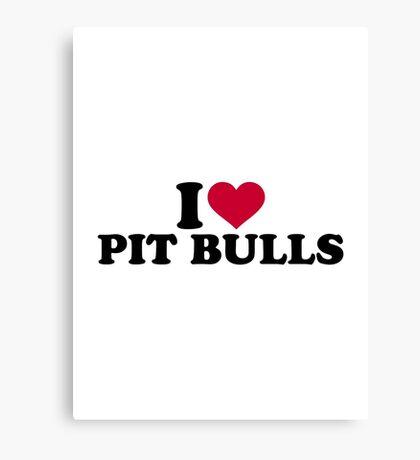 I love Pit Bulls Canvas Print