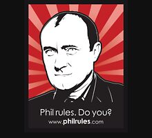 Phil Rules. Do you? (Collins) Unisex T-Shirt