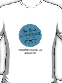 The Geek Anthropologist Logo and Contact Infos T-Shirt