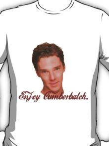 Enjoy Cumberbatch T-Shirt