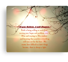 Amazing (For Lina who gave me my Mantra) Canvas Print
