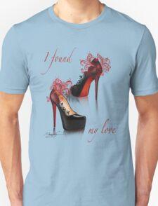 I found my love Unisex T-Shirt