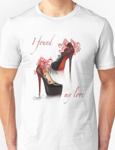 I found my love Unisex T-Shirt