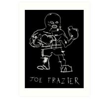 Joe Frazier  Art Print