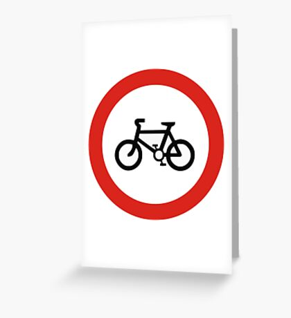 Cycling forbidden Greeting Card