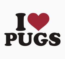 I love Pugs by Designzz