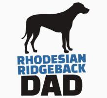 Rhodesian Ridgeback Dad Kids Clothes
