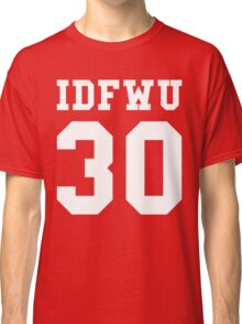 Big Sean - IDFWU Number 30 Classic T-Shirt