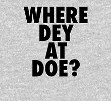 Where Dey At Doe? Unisex T-Shirt