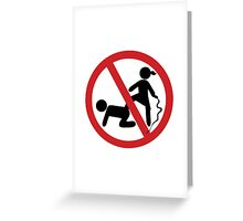 NO Dominatrix ~ Slave BDSM Sign Greeting Card