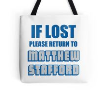 IF LOST PLEASE RETURN TO MATTHEW STAFFORD Tote Bag