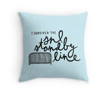 I Survived the SNL Standby Line Throw Pillow