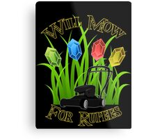 Will mow for rupees Metal Print