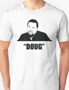 """Doug"" T-Shirt"