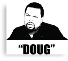 """Doug"" Canvas Print"